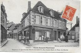 Saint Amand Montrond Magasins De Nouveautés NICOLAS LEROY Rue Sainte Barbe Et Place Du Marché 1913 - Saint-Amand-Montrond