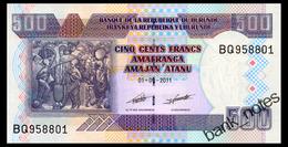 BURUNDI 500 FRANCS 2011 Pick 45b Unc - Burundi