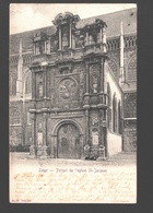Liège - Portail De L'église St-Jacques - Dos Simple - 1901 - Luik