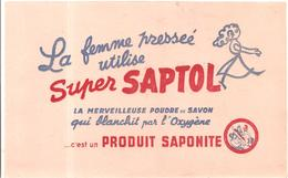 Buvard SUPER SAPITOL La Femme Pressée Utilise SUPER SAPITOL La Merveilleuse Poudre De Savon - Wash & Clean