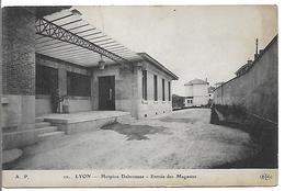 LYON - Hospice Debrousse - Entrée Des Magasins - Lyon