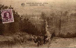 MONT DE L ENCLUS L ENFER  KLUISBERG DE HEL - Mont-de-l'Enclus