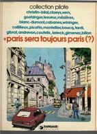 Pilote Paris Sera Toujours Paris (?) Collection Pilote - Pilote
