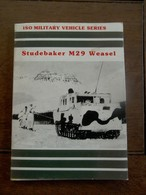 Boek  STUDEBAKER   M 29  Weasel - Amerikaans Leger