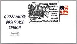 GLENN MILLER BIRTHPLACE - An American Musical Patriot. Clarinda IA 2004 - Música