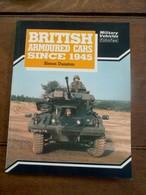 Boek  BRITISH  ARMOURED CARS   SINCE   1945 - Véhicules