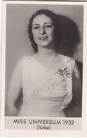 MISS UNIVERSUM 1932 (TURKEI). ORIGINAL BEAUTY CONTEST. FOTO PHOTO SIZE 4x6cm- BLEUP - Persone Identificate
