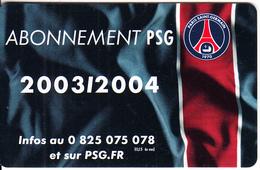 FRANCE - PSG/Strasbourg, Ticket Card 2003-2004, Used - Sport