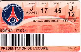 FRANCE - Paris Saint Germain, Season Ticket 2002-2003, Used - Sport