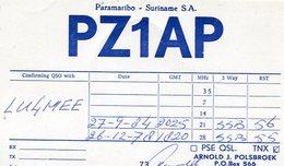 QSL CARD RADIOAFICIONADOS/RADIO HAM PZ1AP PARAMARIBO SURINAME YEAR 1978/84 - LILHU - Radio