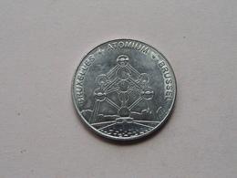 ATOMIUM Bruxelles - Brussel / EUROPA - EUROPE () België ! - Souvenirmunten (elongated Coins)