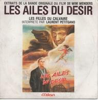 """45T. BO Film : LES AILES DU DESIR. """"Les Filles Du Calvaire"""" Interprété Par LAURENT PETIGAND - Soundtracks, Film Music"""