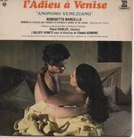 """45T. BO Film : L'Adieu à Venise - """"ANONIMO VENEZIANO"""" - TOMASO ALBINONI : ADAGIO  -  Pierre PIERLOT : I SOLISTI VENETI - Soundtracks, Film Music"""