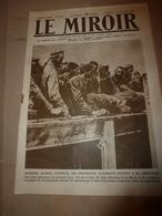 1918 LE MIROIR:Lassigny;Hartmannswillerkopf;Montdidier;Canadiens;Inondations Flandre;Tombe Du Lieutenant Roosevelt;etc - Français