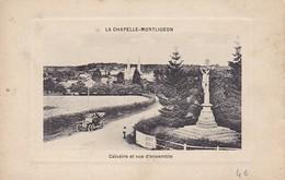 CPA La Chapelle-Montligeon - Calvaire Et Vue D'ensemble (36857) - Mortagne Au Perche