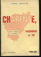 Charente Ressource Et Vie Chambre D'agriculture 1980 (climat, Populations Cognac, La Couronne, Jarnac, Ruffec, Chalais ) - Poitou-Charentes