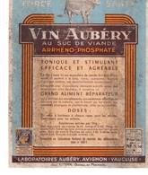 Etiquette Vin AUBERY Au Suc De Viande, AVIGNON, Laboratoire, état Médiocre - Supplies And Equipment