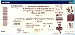 Serbia. Belgrade. The European Water-polo Championchips 2016. - Tickets - Entradas