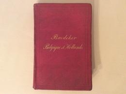 BAEDEKER - Belgique Et Hollande 1873 - Viajes