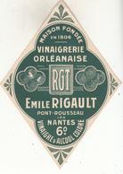 Etiquette  VINAIGRERIE ORLEANNAISE  Emile RIGAULT    PONT ROUSSEAU  Lès NANTES - Etiquettes
