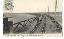 80 ST VALERY SUR SOMME LE PONT DU CHEMIN DE FER 1907 Animée CPA 2 SCANS - Saint Valery Sur Somme