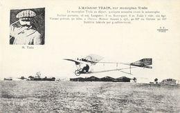 Aéroplane: L'Aviateur Train (en Médaillon) Sur Monoplan Tran Avant La Catastrophe D'Issy Les Moulineaux En 1911 - ....-1914: Précurseurs
