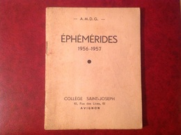 Avignon Collège Saint Joseph Éphémérides 1956-1957 58 Pages - Calendari