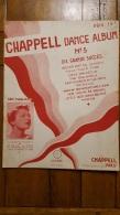 CHAPPELL DANCE ALBUM N°5 DIX GRANDS SUCCES - Partitions Musicales Anciennes