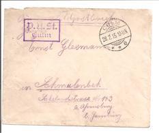 WO1 Feldpost. Zensur Culm.Polen Chelmo - 1. Weltkrieg