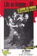 """THEATRE--LILLE EN AVIGNON--92--LE PRATO-"""" Le Dictateur, La Star Et Le Chômeur """"--voir 2 Scans - Théatre & Déguisements"""