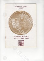 29856 SPETTACOLO VENEZIA MUSICA FENICE PROGRAMMA 1956 PAGINE 8 OTELLO TURANDOT CONCERTO ARTURO BENEDETTI MICHELANGELI - Documenti Storici