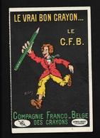 Usines à Buzet - Près De Lavardac & Nérac Lot & Garonne CPA Publicité Crayon C.F.B. M Leclerc Illustrateur - Lavardac