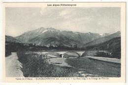 04 - BARCELONNETTE - Le Pont Long Et Le Village De Faucon - Barcelonnette