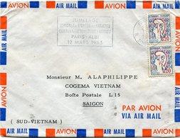 FRANCE LETTRE DEPART PARIS 17-2-1965 R. SINGER POUR LE SUD VIETNAM - 1961 Marianne De Cocteau