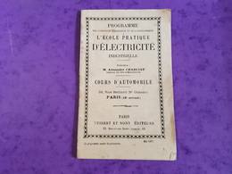 Livret 1907 ECOLE ELECTRICITE AUTOMOBILE PARIS 18è 53 Rue Belliard Visite Usine MOULINEAUX EDISON ST DENIS CLICHY ISSY - Altri