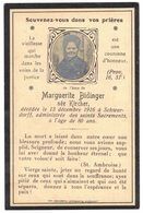 GENEALOGIE IMAGE SOUVENIR MORTUAIRE FAIRE PART DECES Marguerite BIDINGER KIRCHER SCHWERDORFF MOSELLE - Overlijden