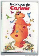 LE CONCOURS DE CASIMIR   Original De 1977 - Bibliothèque Rouge Et Or