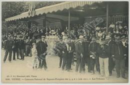 (Vienne) Concours National De Sapeurs-Pompiers Des 3, 4 Et 5 Juin 1911 . Les Tribunes . - Vienne
