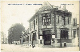 BRUXELLES - ST GILLES - Les Bains Communaux - L. Lagaert N° 10 - St-Gilles - St-Gillis
