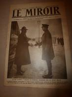 1918 LE MIROIR:Albert 1er Front Belge;Solférino;Grosse Bertha;Torpillage Du CHATEAURENAULT; Essai Tanks Au CANADA;etc - Magazines & Papers