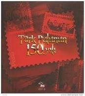 Turkey; 2013 150th Anniv. Of Turkish Stamp, Special Portfolio - Nuevos