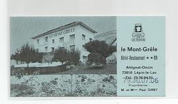 Carte De Visite Le Mont Grele Lépin Le Lac 73 Savoie - Attignat Oncin Hotel Restaurant Cdv - Cartoncini Da Visita