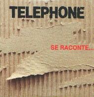TELEPHONE - Se Raconte - CD - Interview - Rock
