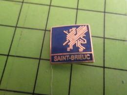 1518B Pin's Pins / Rare Et De Belle Qualité / VILLES : BRETAGNE SAINT-BRIEUC - Städte