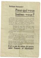 1940 TRACT SOLDATS FRANCAIS POUR QUI VOUS BATTEZ VOUS ?  TRACT PRO ALLEMAND / ANTI ANGLAIS  B270 - Documenti Storici