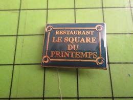1518B Pin's Pins / Rare Et De Belle Qualité / ALIMENTATION : RESTAURANT (Coucou Gégé) LE SQUARE DU PRINTEMPS - Food