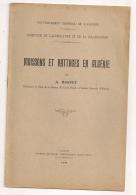 1930 MOISSONS ET BATTAGES EN ALGERIE PAR A BASTET / GOUVERNEMENT GENERAL DE L'ALGERIE / AGRICULTURE ET COLONISATION - Bücher, Zeitschriften, Comics