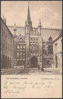 The Guildhall, London, 1903 - Woodbury Series Postcard - London