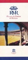 Spanien Ronda Plaza El Toros Stierkampfarena Faltblatt 3 Seiten - Reiseprospekte