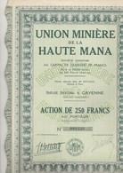 LOT DE 4 ACTIONS 250 FRANCS - UNION MINIERE DE LA HAUTE MANA - GUYANE - - Mines